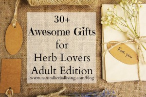 Gift Ideas for Herbalists – Ages 12+